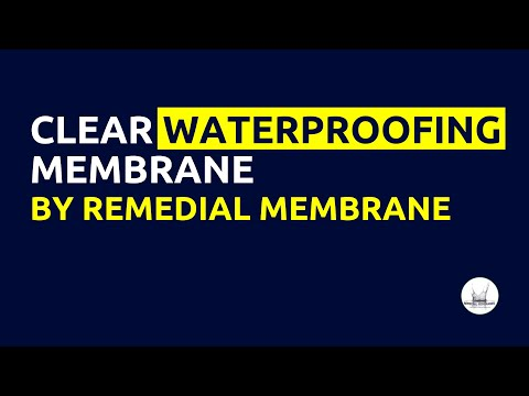 Remedial Membranes introduces Clear Waterproofing Membrane