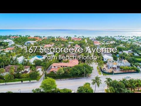 Luxury Mansions For Sale | Florida Real Estate | 167 Seabreeze Avenue Palm Beach, FL