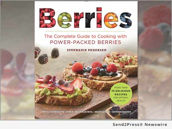 Berries: The Complete Guide to Cooking