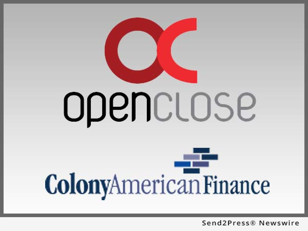 OpenClose and Colony American Finance
