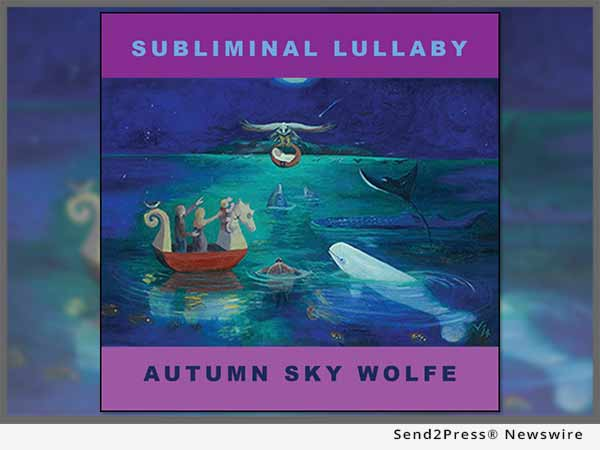 Subliminal Lullaby - Autumn Sky Wolfe