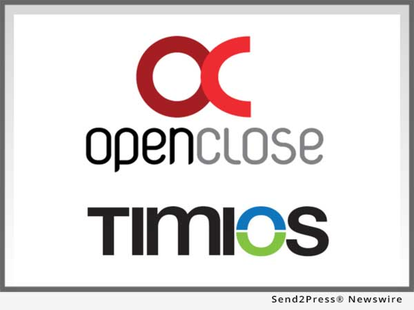 OpenClose and Timios Inc