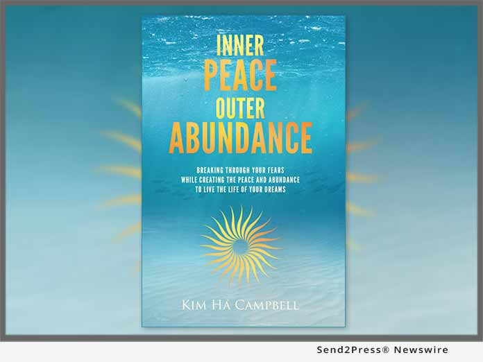 'Inner Peace Outer Abundance' by Kim Ha Campbell – new book maps clearest routes to your business sense and your dreams