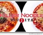 Killer Noodle - Tsujita