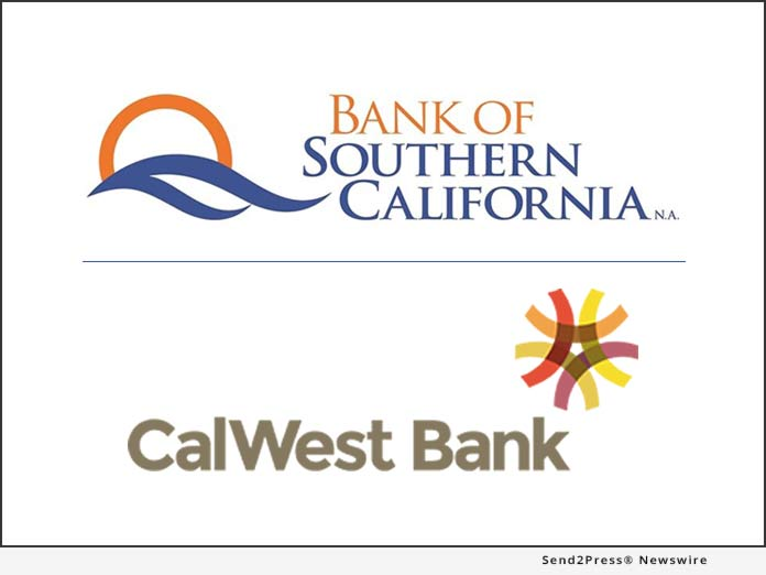 Bank of Southern California and CalWest Bank