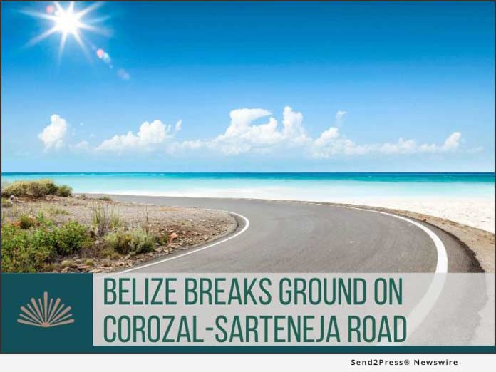 Belize breaks ground on Corozal-Sarteneja Rd