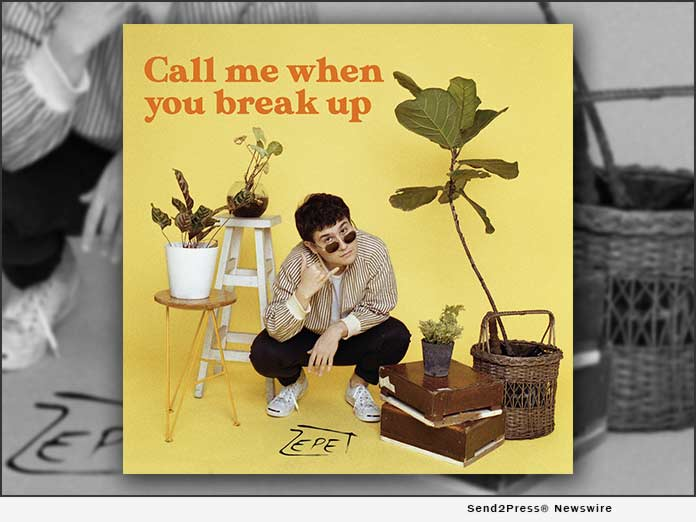 ZEPET : Call my when you break up