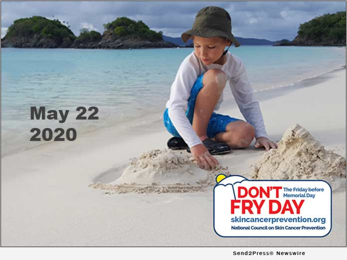 Don't Fry Day -National Council on Skin Cancer Prevention