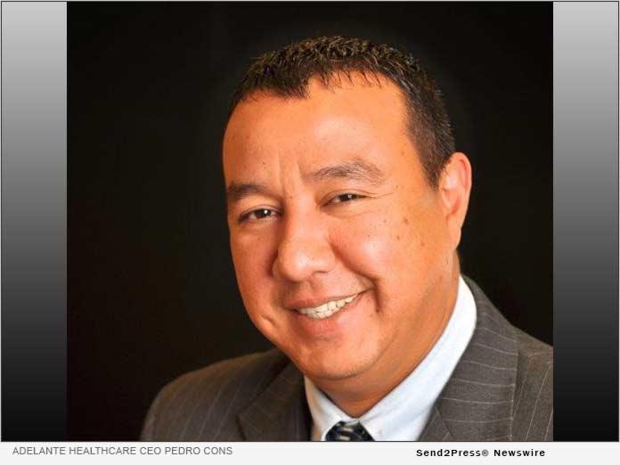Adelante Healthcare CEO Pedro Cons