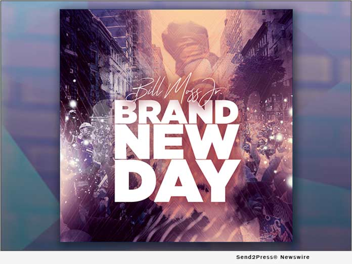 Bill Moss Jr. - BRAND NEW DAY
