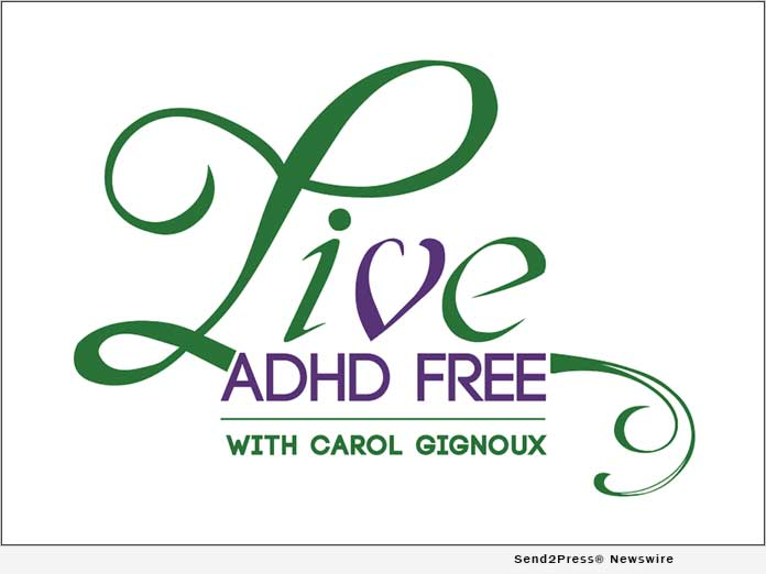 Carol Gignoux and Live ADHD Free