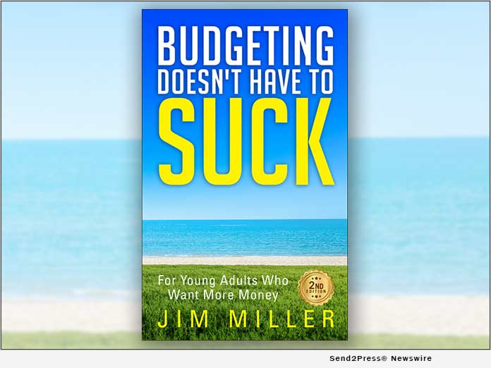 Budgeting Doesn't Have to Suck by Jim Miller