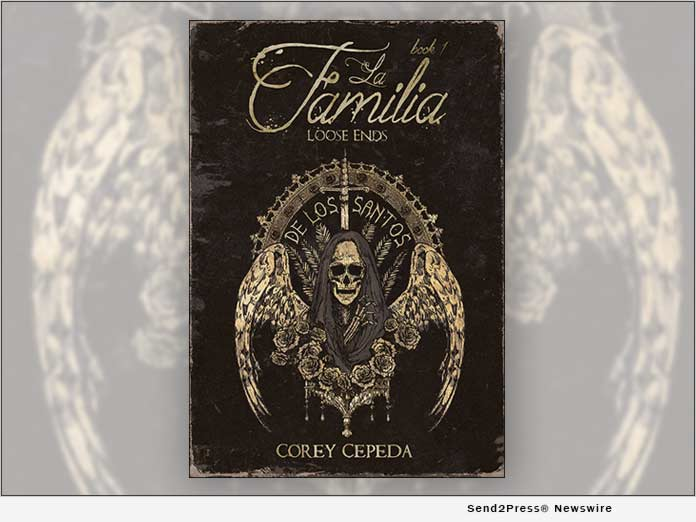 La Familia: Loose Ends - by author Corey Cepeda