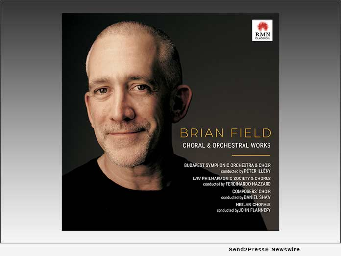 CHORAL and ORCHESTRAL WORKS by Brian Field