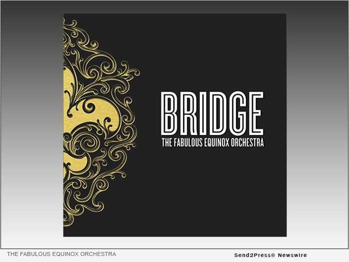 BRIDGE - The Fabulous Equinox Orchestra