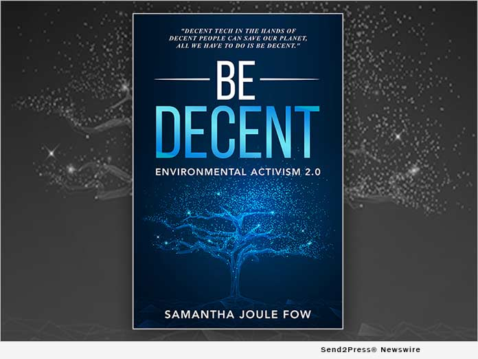 Groundbreaking New Release 'Be Decent' Reveals the Secrets of Green Tech