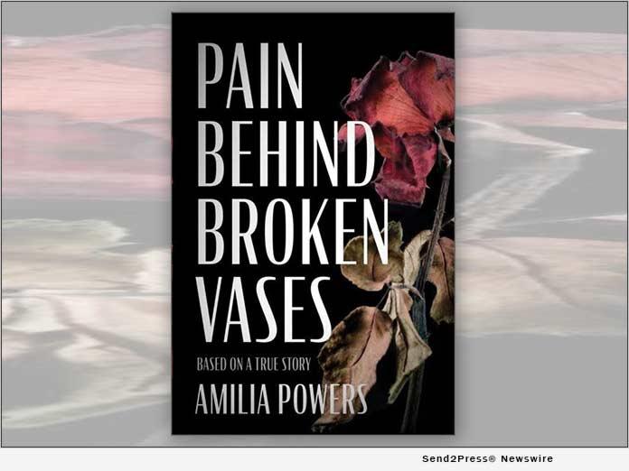 Pain Behind Broken Vases - Amilia Powers
