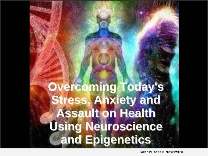 Overcoming Today's Stress, Anxiety and Assault on Health