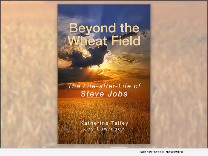 BOOK: Beyond the Wheat Field - The Life-After-Life of Steve Jobs