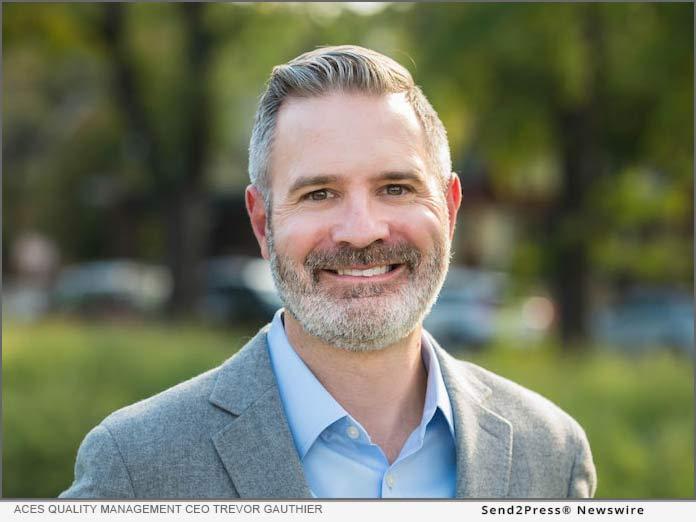 ACES Quality Management CEO Trevor Gauthier